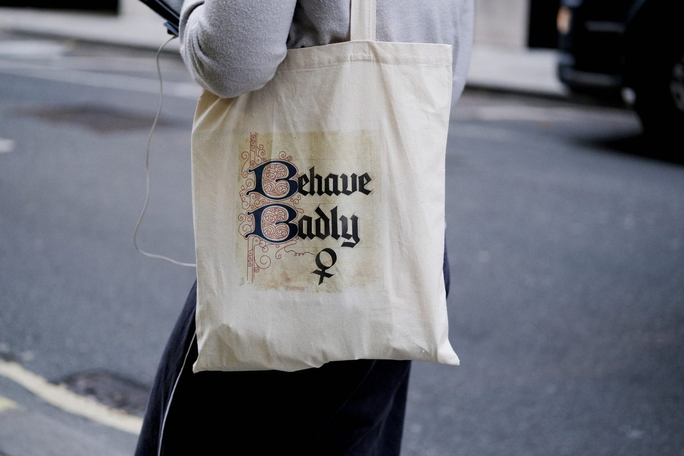 Behave Badly Tote Bag Print