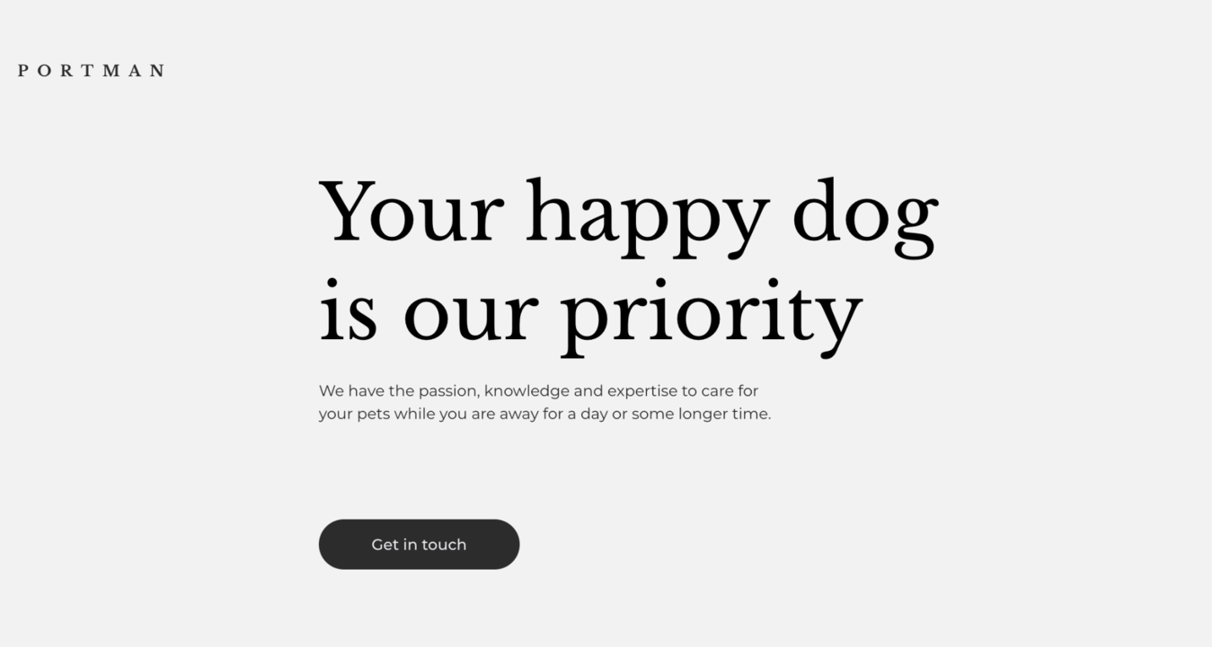 Portman website saying, your happy dog is our priority