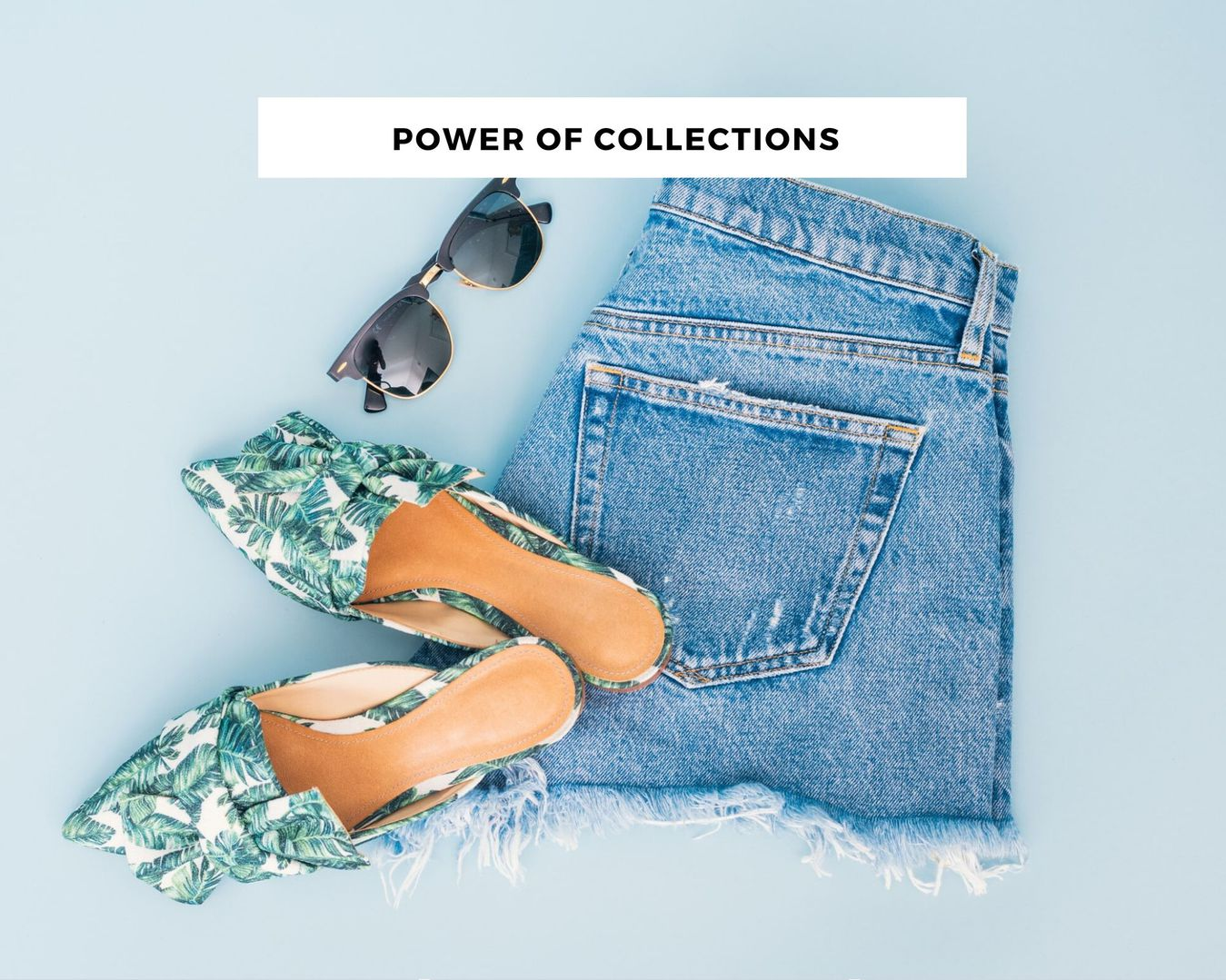 Collection example with shorts, shoes and sunglasses