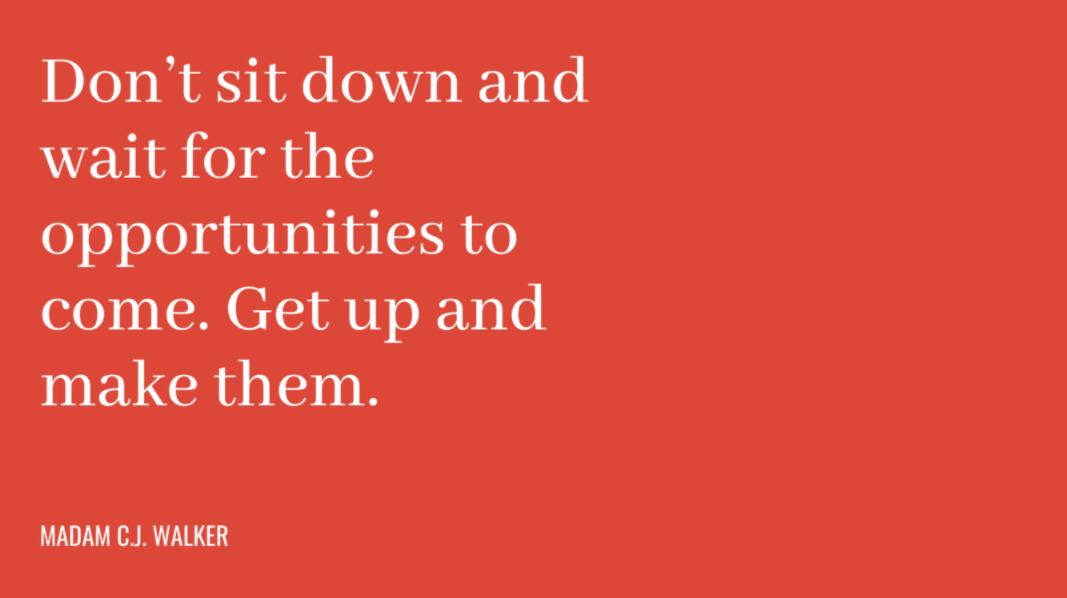 Não se sente à espera de oportunidades. Levante-se e crie-as - frases motivacionais de trabalho