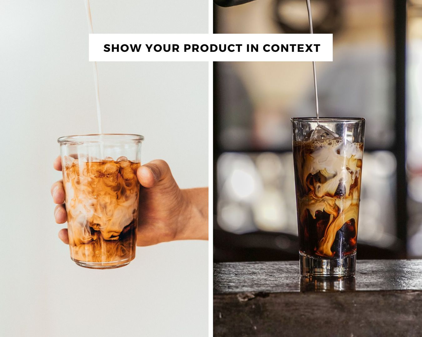 Show your product in context example with an iced coffee