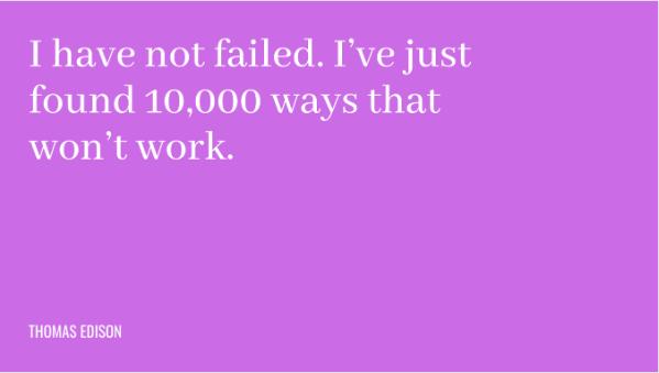 """Frase: """"Eu não falhei. Só encontrei 10.000 métodos que não funcionam."""""""